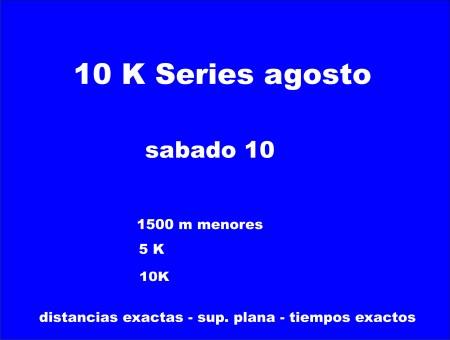 10 k series agosto exp